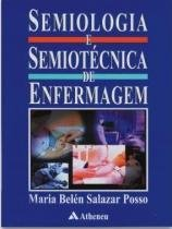 Semiologia E Semiotecnica De Enfermagem - Atheneu - 1