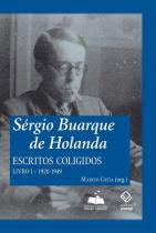 Sérgio Buarque de Holanda - Livro I - Unesp editora