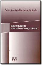 Servico Publico Concessao Servico Publico 01Ed/17 - Malheiros editores