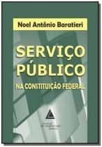 Servico publico na constituicao federal - Livraria do advogado
