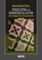Serviço Social e a Organização da Cultura - Cortez editora