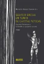 Servico social em tempo de capital fetiche - 9788524913457 - Cortez editora