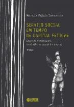 Serviço Social em Tempo de Capital Fetiche - Capital Finance - Cortez