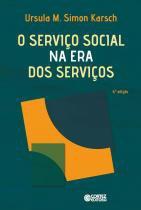 SERVICO SOCIAL NA ERA DOS SERVICOS, O - 6º ED - Cortez editora