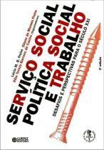 Serviço Social, Política Social e Trabalho - Cortez editora