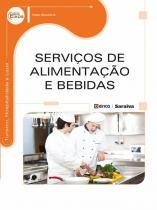 Servicos de alimentacao e bebidas - Editora erica ltda