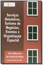 Servicos hoteleiros, turismo de negocios, eventos - Paco editorial