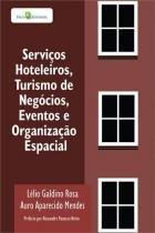 Serviços Hoteleiros, Turismo de Negocios, Eventos - Paco editorial