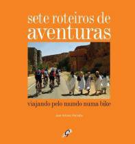 Sete roteiros de aventuras - Gaia editora