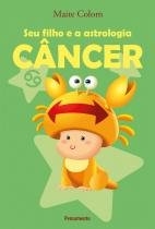 Seu Filho e a Astrologia Cancer -