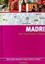 Seu Guia Passo A Passo - Madri - Publifolha editora