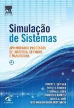 Simulacao De Sistemas - Aprimorando Processos De Logistica, Servicos E Manufatura - Elsevier st