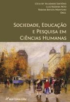 Sociedade, educaçao e pesquisa em ciencias humanas - Editora crv