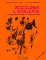 Sociologia e sociedade - Livros tec. e cientificos (grupo gen)