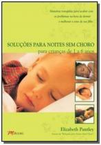 Solucoes para noites sem choro - para criancas de - Mbooks