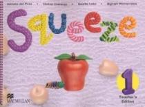 Squeeze teachers edition 1 (in english) - 9789706507976 - Macmillan