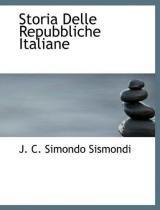 Storia delle repubbliche italiane - Bibliolife
