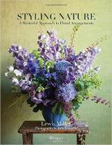 Styling Nature - A Masterful Approach To Floral Arrangements - Rizzoli - 1