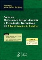 Sumulas, orientaçoes jurisprudenciais e - Metodo