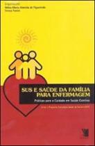 Sus E Saude Da Famila Para Enfermagem - Yendis - 1
