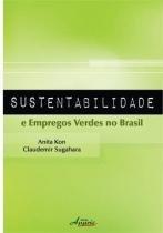 Sustentabilidade e empregos verdes no brasil - Appris