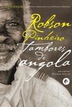 Tambores de angola - Casa dos espiritos