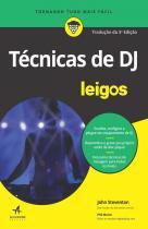 Tecnicas De Dj Para Leigos - Alta Books - 953103