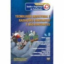 Tecnologia Industrial E Radiacoes Ionizantes E Nao Ionizantes Vol 8 - Ab - 1