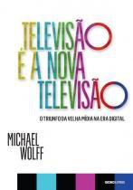 Televisao e a nova televisao - Globo