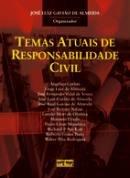 Temas Atuais De Responsabilidade Civil - 1