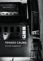 Tensao Calma - Cosac naify