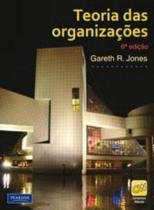 TEORIA DAS ORGANIZACOES - 6ª ED - Pearson/nacional