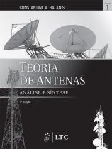 TEORIA DE ANTENAS - ANALISE E SINTESE - VOL. 1 - 3ª ED - Livros tec. e cientificos (grupo gen)