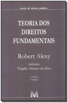 Teoria Dos Direitos Fundamentais - 02Ed - 5Tir /17 - Malheiros editores