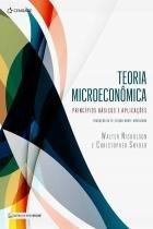 TEORIA MICROECONOMICA - PRINCIPIOS BASICOS E APLICACOES - TRADUCAO DA 12ª EDICAO NORTE-AMERICANA - Cengage universitario