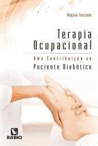 Terapia Ocupacional: Contribuicao Paciente Diabetico / Toscano - Ed rubio