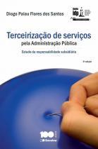 Terceirizacao de servicos pela administracao publica - idp - linha pesquisa academica - Saraiva