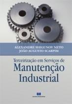 Terceirizacao Em Servicos De Manutencao Industrial - Aut Paranaense - 952432