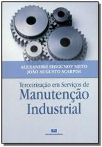 Terceirizacao em servicos de manutencao industrial - Interciencia