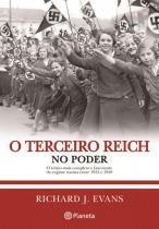 Terceiro Reich No Poder, O - 2 Ed - Planeta