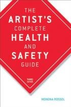 The artists complete health and safety guide - Allworth press