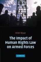 The impact of human rights law on armed force - Cambridge - usa