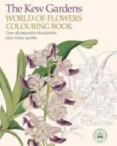 The Kew Gardens World of Flowers Colouring Bo - Arcturus publishing