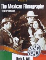 The Mexican Filmography, 1916 Through 2001 - Mcfarland  co inc.