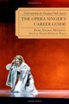 The Opera SingerS Career Guide - Rowman  littlefield
