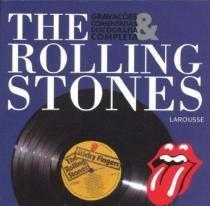 The Rolling Stones - Gravaçoes Comentadas - Larousse do brasil