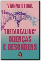 Thetahealing doencas e desordens - Madras