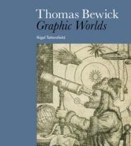 Thomas Bewick - Graphic Worlds - Braun publishing