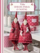 Tilda Ideias Para O Natal - Ambientes E Costumes - 1