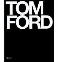 Tom Ford - Rizzoli - 1